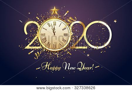 Happy 2020 New Year. Party Countdown Clock With Golden Sparks Confetti, Gold Year Number And Watch F