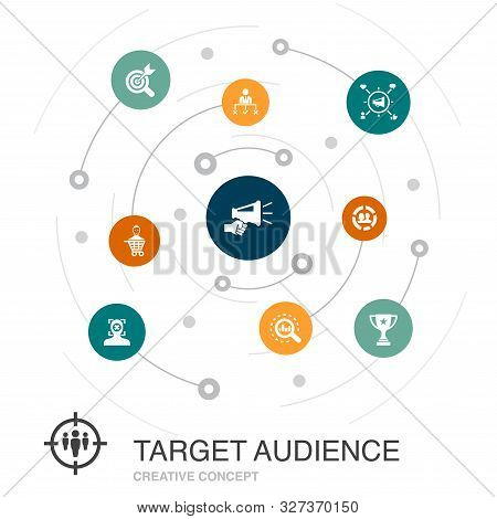 Target Audience Colored Circle Concept With Simple Icons. Contains Such Elements As Consumer, Demogr