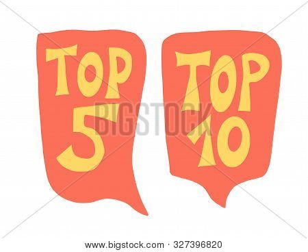 Top 5 And 10 Quotes With Speech Bubble Set. Vector Stylized Text.