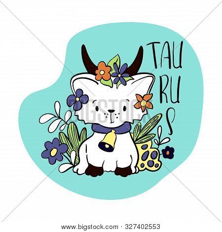 Taurus Astrological Zodiac Sign With Cute Cat Character. Cat Zodiac Icon. Kitten Taurus Sticker. Bab