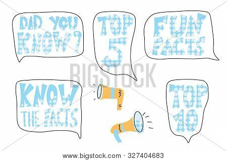 Do You Know, Fun Facts, Top 10 And Other Quotes With Speech Bubbles And Megaphone Set. Vector Styliz