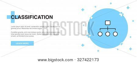 Classification Icon, Banner Outline Template Concept. Classification Line Illustration