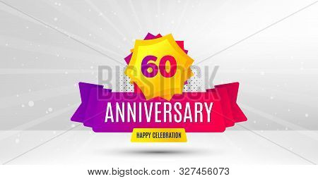 60 Years Anniversary. Birthday Celebration Party Badge. Sixty Years Celebrating Icon. Anniversary Ev