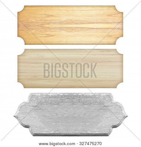 Plank Wood Isolated On White Background; Wooden Sign Isolated On White Background