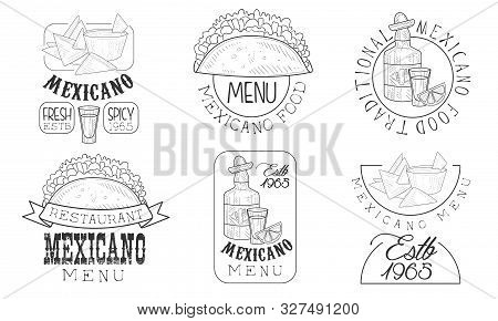 Mexicano Menu Hand Drawn Retro Labels Set, Traditional Fresh And Spicy Food Monochrome Badges Vector