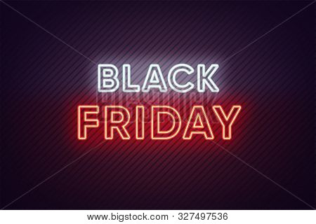 Neon Black Friday Banner. Text And Title Of Black Friday With Neon Lights On The Dark Background Wit