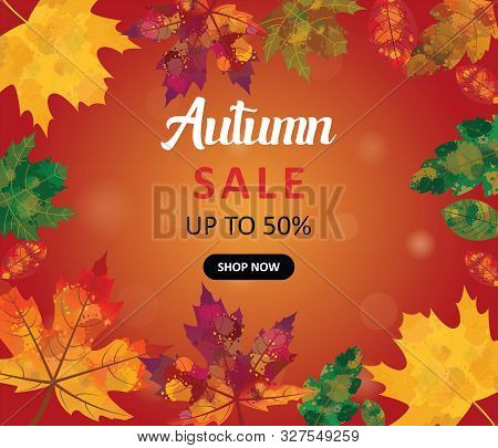Autumn Sale Up To 50 % Banner Illustration With Watercolor Effect Leaves.autmn, Fall Orange Backgrou