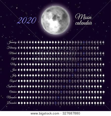 Planner Of Lunar Cycles At 2020 Year. Daily Moon Phases Calendar. Dates For Full, New And Every Phas