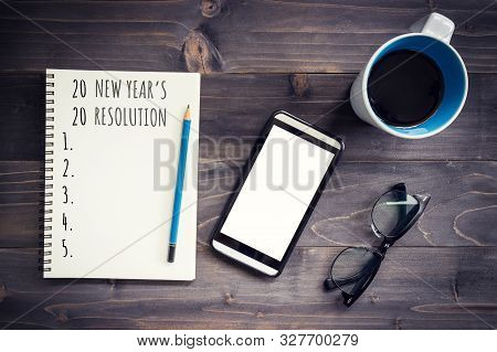 New Year Goals, Resolution Or Action Plan 2020 Concep. Office Wood Table With Blank Notepad, Pencil,
