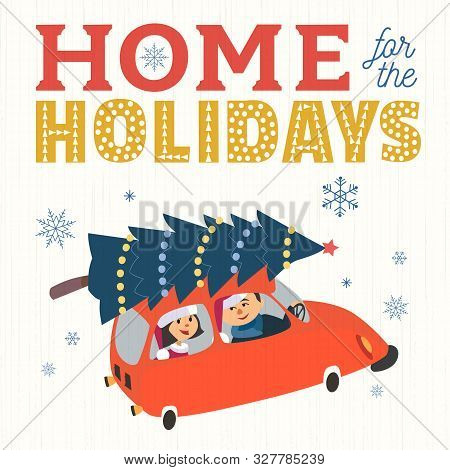 Happy Holidays Hand Drawn Vector Poster. Happy Couple In Santa Claus Hat Drive Home By Car Retro Car