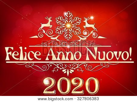 Happy New Year 2020! Written In Italian. Greeting Card For Print, With An Elegant Classic Design- Sh