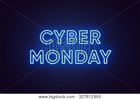 Neon Cyber Monday Banner. Text And Title Of Cyber Monday With Bright Neon Blue Lights On The Dark Ba