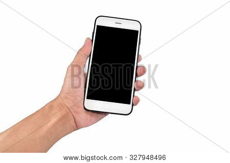 Hand Holding Mobile Phone Or Cell Phone On White Background Smart Phone Technology Clipping Path