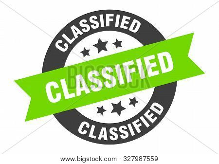 Classified Sign. Classified Black-green Round Ribbon Sticker