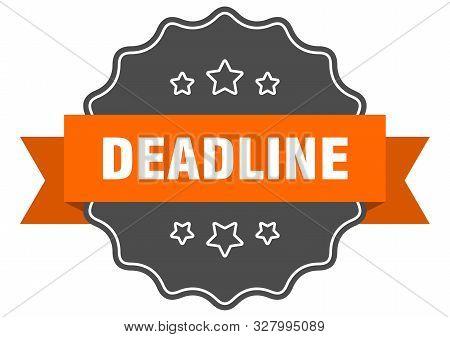 Deadline Isolated Seal. Deadline Orange Label. Deadline