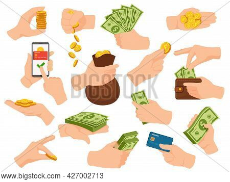 Hands Hold Cash. Human Arm Give Money And Pay In Dollar Bill Banknotes, Coin Piles, Card And Phone A