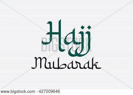 Hajj Mubarak Arabic Style Typography Vector Background Design.