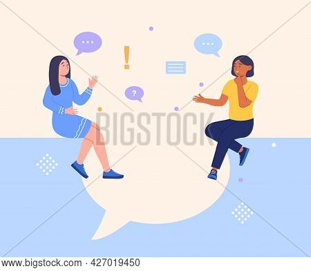 Women Say Concept. Two Female Friends Are Sitting And Talking About Various Topics And Solve Questio