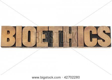 bioethics word - isolated text in vintage letterpress wood type printing blocks