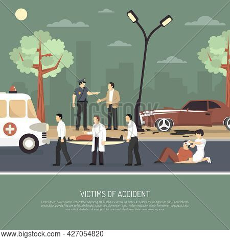 First Aid On Spot Assistance For Traffic Accident Victims Flat Poster With Ambulance Policeman And D
