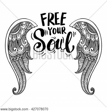 Free Your Soul Hand Lettering With Wings. Motivational Quote.