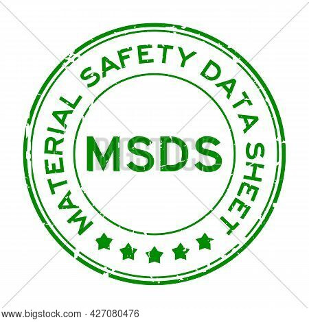 Grunge Green Msds (abbreviation Of Material Safety Data Sheet) Word Round Rubber Seal Stamp On White
