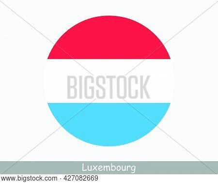 Luxembourg Round Circle Flag. Luxembourger Circular Button Banner Icon. Eps Vector
