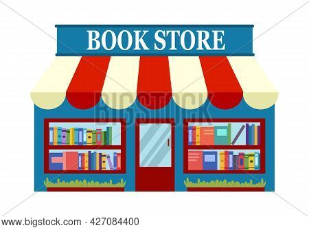Book Store Front, Bookshop Facade, Retail Book Shop Building With Windows In Flat Design On White Ba