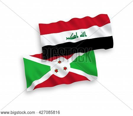 National Fabric Wave Flags Of Burundi And Iraq Isolated On White Background. 1 To 2 Proportion.