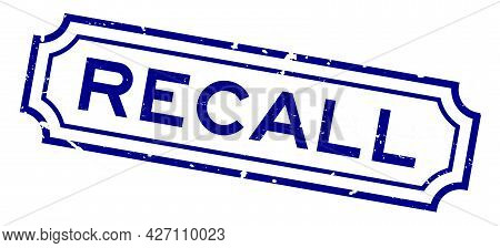 Grunge Blue Recall Word Square Rubber Seal Stamp On White Background