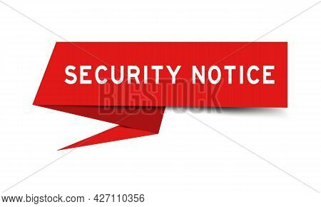 Red Color Speech Banner With Word Security Notice On White Background