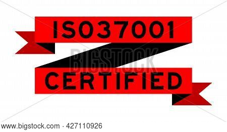 Vintage Red Color Ribbon Banner With Word Iso 37001 Certified On White Background
