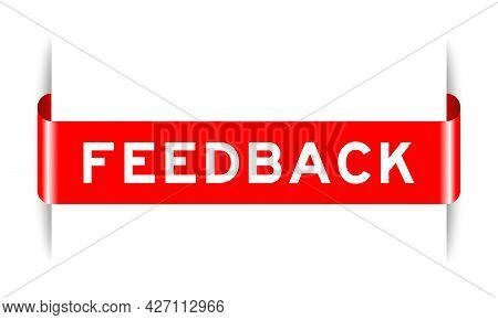 Red Color Inserted Label Banner With Word Feedback On White Background