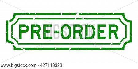 Grunge Green Pre Order Word Rubber Business Seal Stamp On White Background