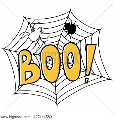 Vector Halloween Illustration With Spiders, Web And Text Boo On White Background. Doodle Illustratio