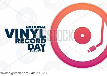 National Vinyl Record Day. August 12. Holiday Concept. Template For Background, Banner, Card, Poster