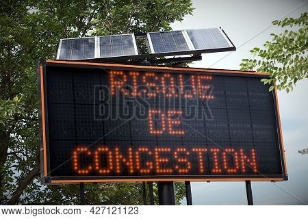 Traffic Jam Road Display French Quebec Foreign Language Risque De Congestion