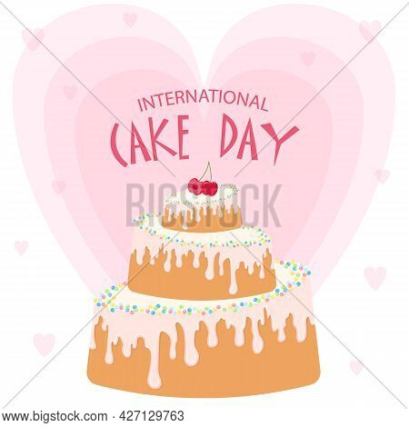 Vector Design In Flat Style For International Cake Day 20th July.