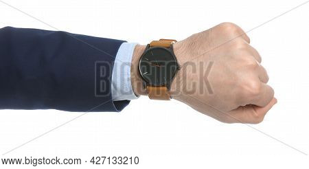 Businessman Wearing Wristwatch On White Background, Closeup. Time Management