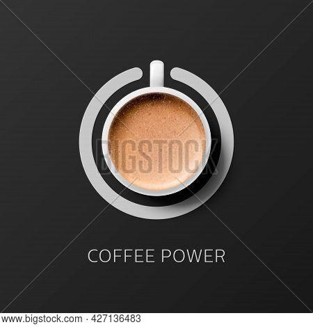Coffee Power. Vector 3d Realistic White Porcelain Or Ceramic Mug With Saucer. Foam Milk Coffee, Capu