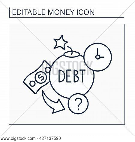 Debt Line Icon. Cash Borrowed By One Party From Another. Borrow To Be Paid Back At Later Date. Money