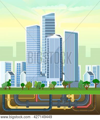 Pipeline For Various Purposes. Underground Part Of System. Small Private Houses And Huge High-rise B