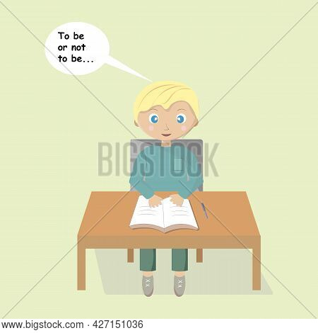 Elementary School Education. Boy Pupil Sits At Desk, Speech Balloon With Literary Quote Above His He