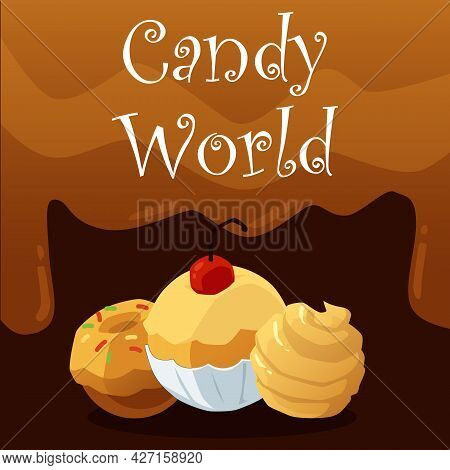 Candy World Banner With Chocolate And Caramel Candies Flat Vector Illustration.