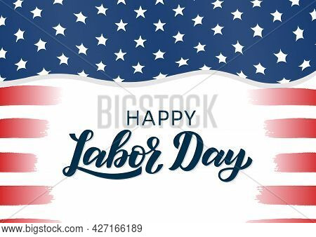 American Labor Day Typography Poster Width Usa Flag On The Background. Labor Day Lettering Logo As T