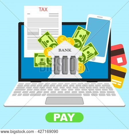 Online Banking, Laptop Screensaver In The Form Of A Bank With Money And Payment Cards. Vector, Carto