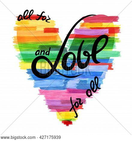 All For Love. Rainbow  Heart. Symbol For Lesbian Gay Bisexual And Transgender. Design Element.   Ill
