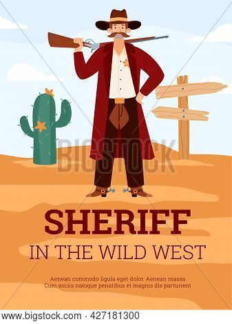 Wild West Poster With Sheriff Of Cowboys Times, Flat Vector Illustration.