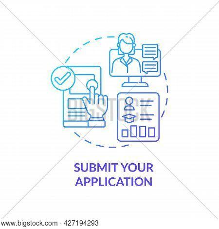 Submit Application Concept Icon. International Internship Abstract Idea Thin Line Illustration. Show