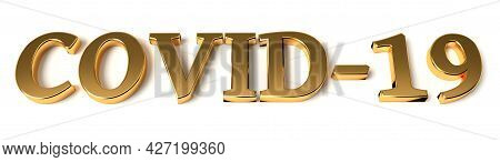 Gold Word Covid-19 With Shadow. Coronavirus Concept. 3d Rendering